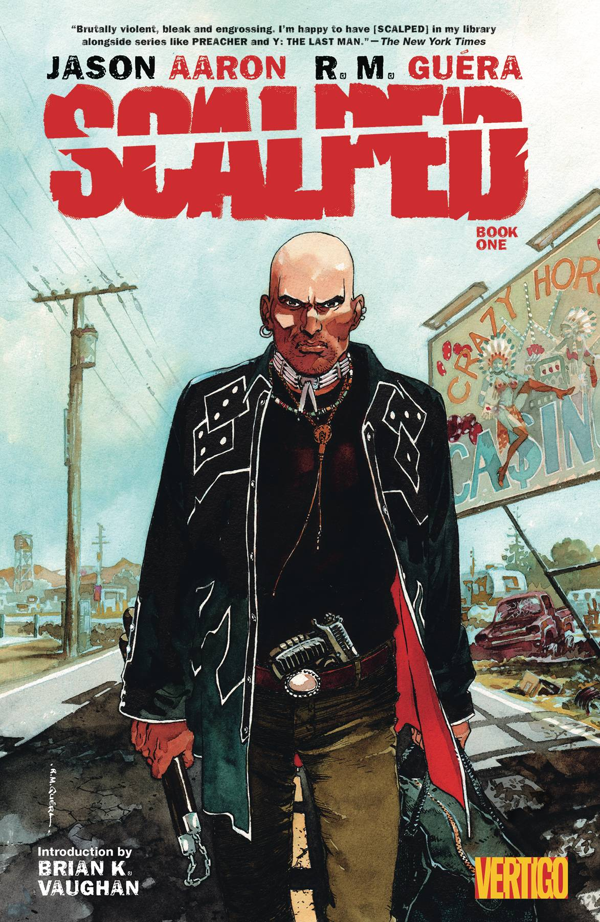 SCALPED TP BOOK 01 [(W) Jason Aaron (A/CA) R. M. Guera]